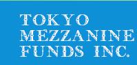 TokyoMezzanineFunds Inc.